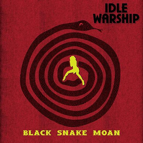 Black Snake Moan by Idle Warship