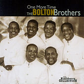 One More Time by Bolton Brothers