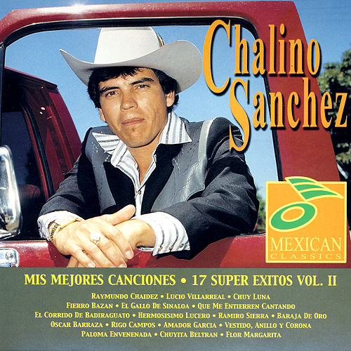 Mis Mejores Canciones by Chalino Sanchez