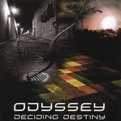 Deciding Destiny by Odyssey