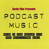 Podcast Music by Kevin Pike