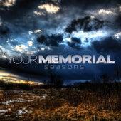 Seasons by Your Memorial