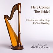 Here Comes the Bride! by Celtic and Classical Harp