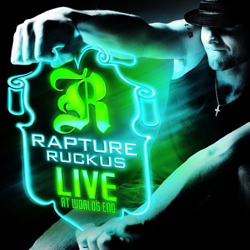 Live At World's End by Rapture Ruckus