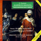 Donizetti: Alahor In Granata by Various Artists