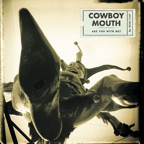 Are You With Me? by Cowboy Mouth