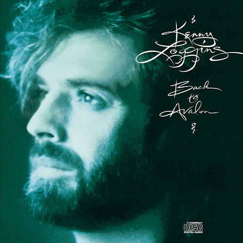 Back To Avalon by Kenny Loggins