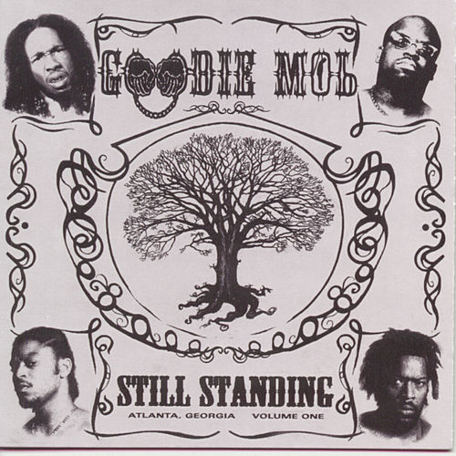 Still Standing [Clean] by Goodie Mob