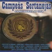 Campeãs Sertanejas: As Melhores Ao Vivo by Various Artists