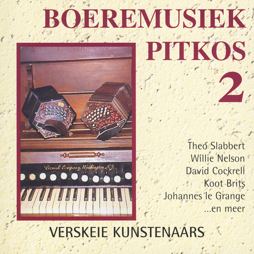 Boeremusiek Pitkos 2 by Various Artists