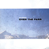 Over The Pass / Dix Ans by Various Artists