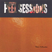 The Orange Peel Sessions by Naked and Shameless