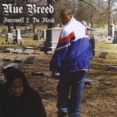 Farewell 2 Da Flesh by Nue Breed