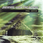 Jamming With the Aliens von Paul Winter