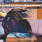 Raumschiffkommandant - Remixed by Various Artists