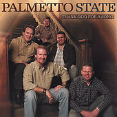 Thank God for a Song by Palmetto State Quartet