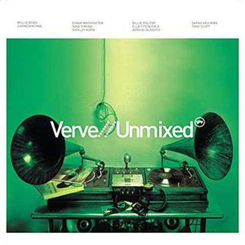 Verve Unmixed by Various Artists