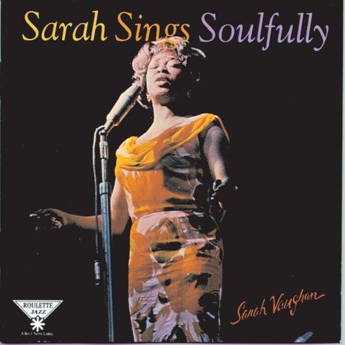Sarah Sings Soulfully by Sarah Vaughan
