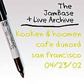 04-23-02 - Cafe DuNord - San Francisco, CA by Kooken & Hoomen