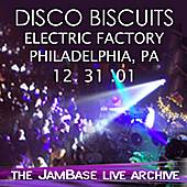 12-31-01 - Electric Factory - Philadelphia, PA by The Disco Biscuits