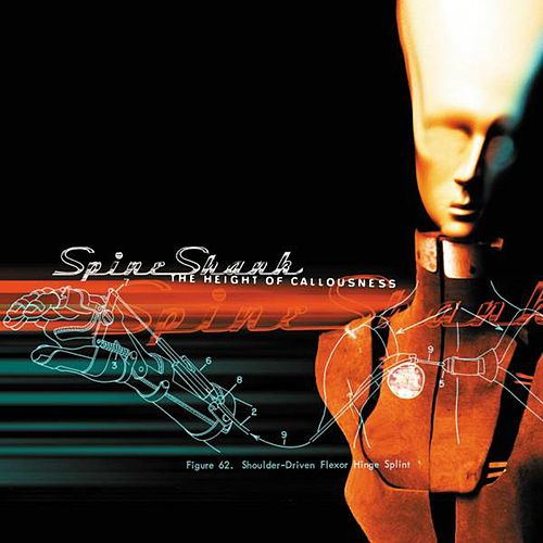 The Height of Callousness [Special Edition] by Spineshank