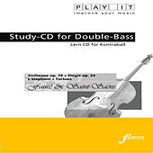 PLAY IT - Study-CD for Double-Bass: Gabriel Fauré & Camille Saint-Saëns, Sicilienne op.78 + Élégie op.24 + L'éléphant + Tortues by Various Artists