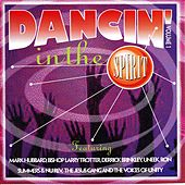 Dancin' In The Spirit Vol. 1 by Various Artists