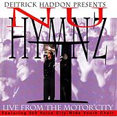 Nu Hymnz-Live From Motor City by Deitrick Haddon