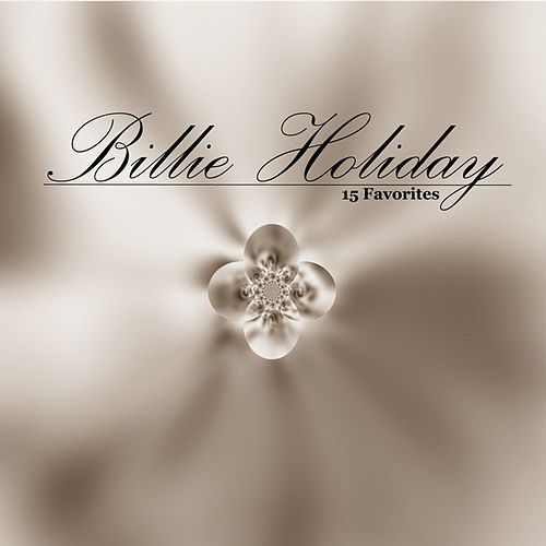 15 Favorites by Billie Holiday