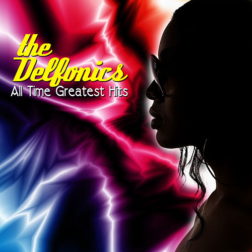 All Time Greatest Hits (Re-Recorded Versions) by The Delfonics
