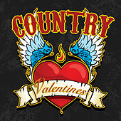 Country Valentines (Re-Recorded Versions) by Various Artists