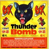 Thunder Bomb by 6 X
