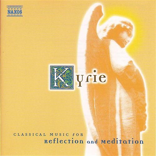 Kyrie by Various Artists