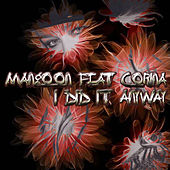 I Did It Anyway by Mangoon