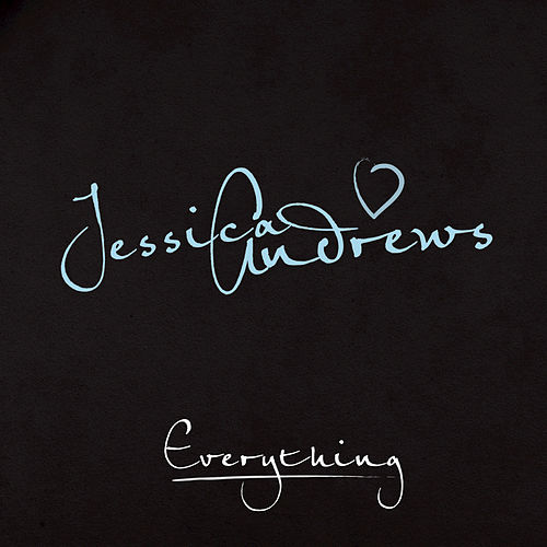 Everything by Jessica Andrews