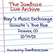 12-14-01 - Quixote's True Blue - Denver, CO by Ray's Music Exchange