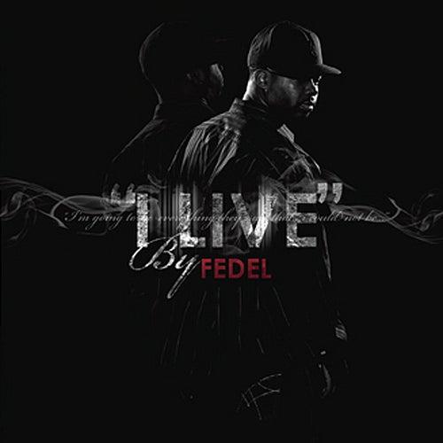 I Live by Fedel