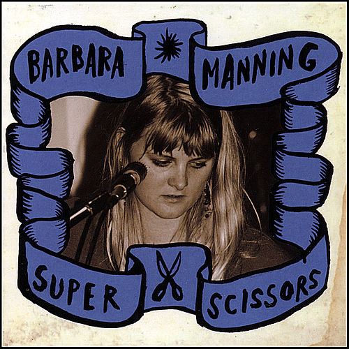 Super Scissors by Barbara Manning