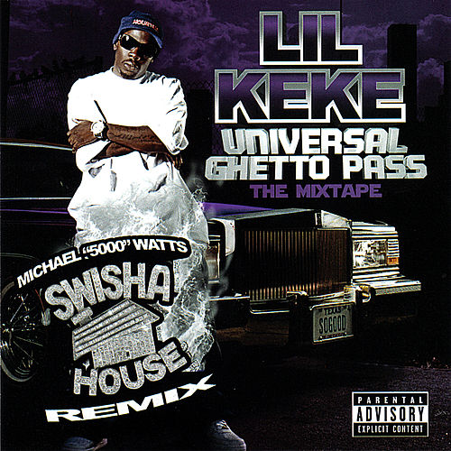 Universal Ghetto Pass - Swishahouse Remix by Lil' Keke