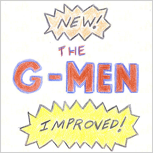 New! Improved! by G-Men