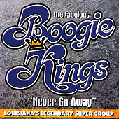 Never Go Away by The Boogie Kings