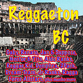Reggaeton Bc by Various Artists
