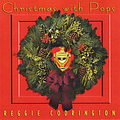 Christmas With Pops by Reggie Codrington
