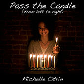 Pass the Candle by Michelle Citrin