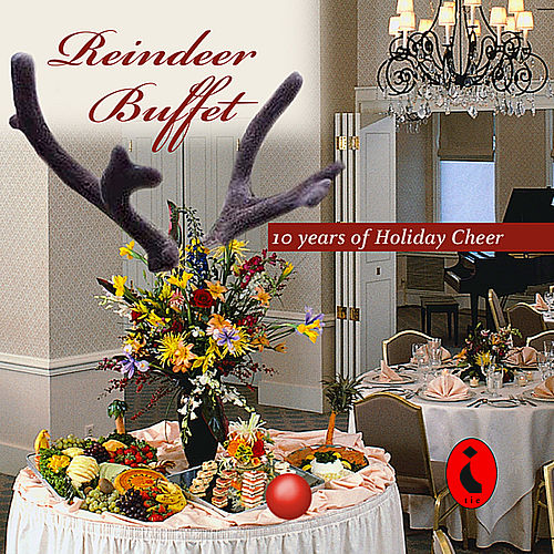 Reindeer Buffet - 10 Years of Christmas Cheer by Various Artists