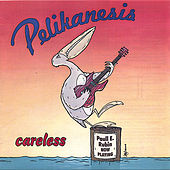 Careless by Paull E. Rubin