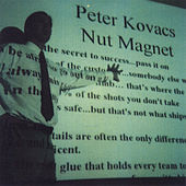 Nut Magnet by Peter Kovacs