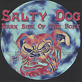 Dark Side of the Bone by Salty Dog