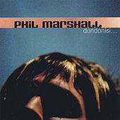 'dondonisi....' by Phil Marshall
