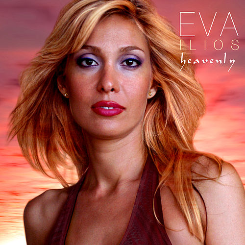 Heavenly EP by Eva Ilios